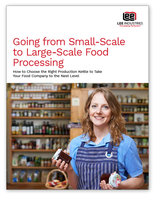 Going from Small-Scale to Large-Scale Food Processing